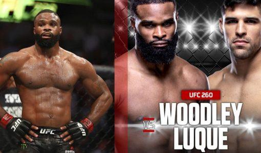 Tyron Woodley Underdog Vs Vincent Luque UFC 260