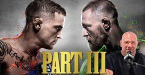 Dana White And Poirier Vs McGregor Part III