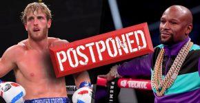 Logan Paul Vs Floyd Mayweather Postponed