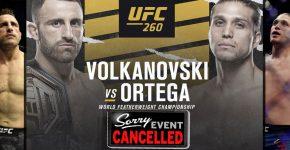 Volkanovski Vs Ortega Canceled For UFC 260