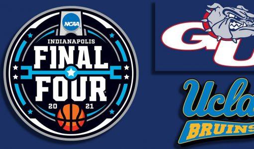 Gonzaga Bulldogs Vs UCLA Bruins Final Four